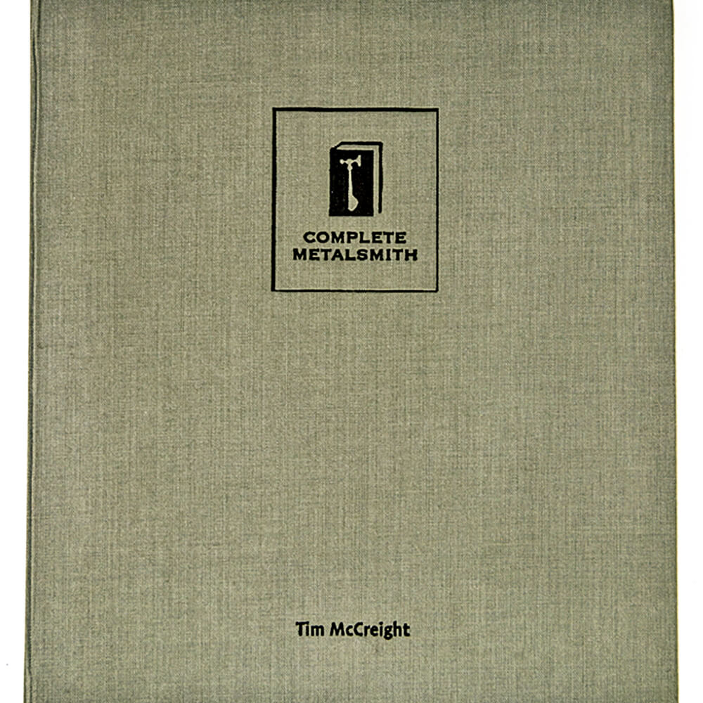 The Complete Metalsmith - Professional Edition, by Tim McCreight