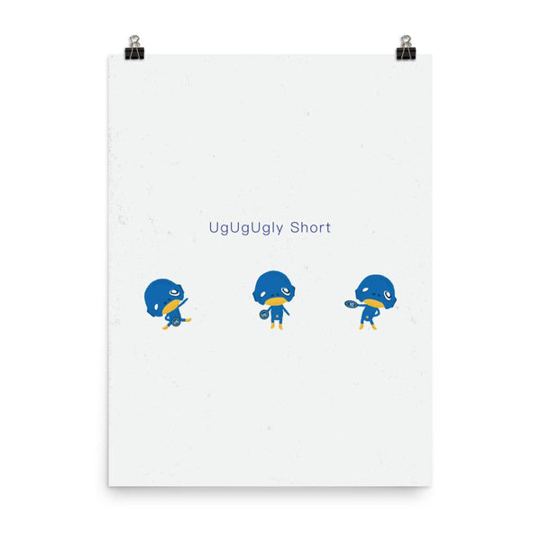 Art Print - UgUgUgly Short