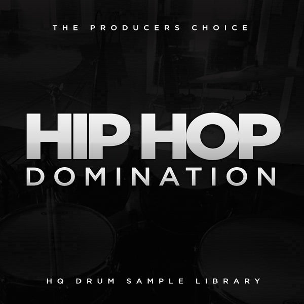 Hip Hop Domination - Premium Hip Hop Drum Kit