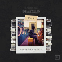 Cassette Samples Vol 2 by Turkman Souljah