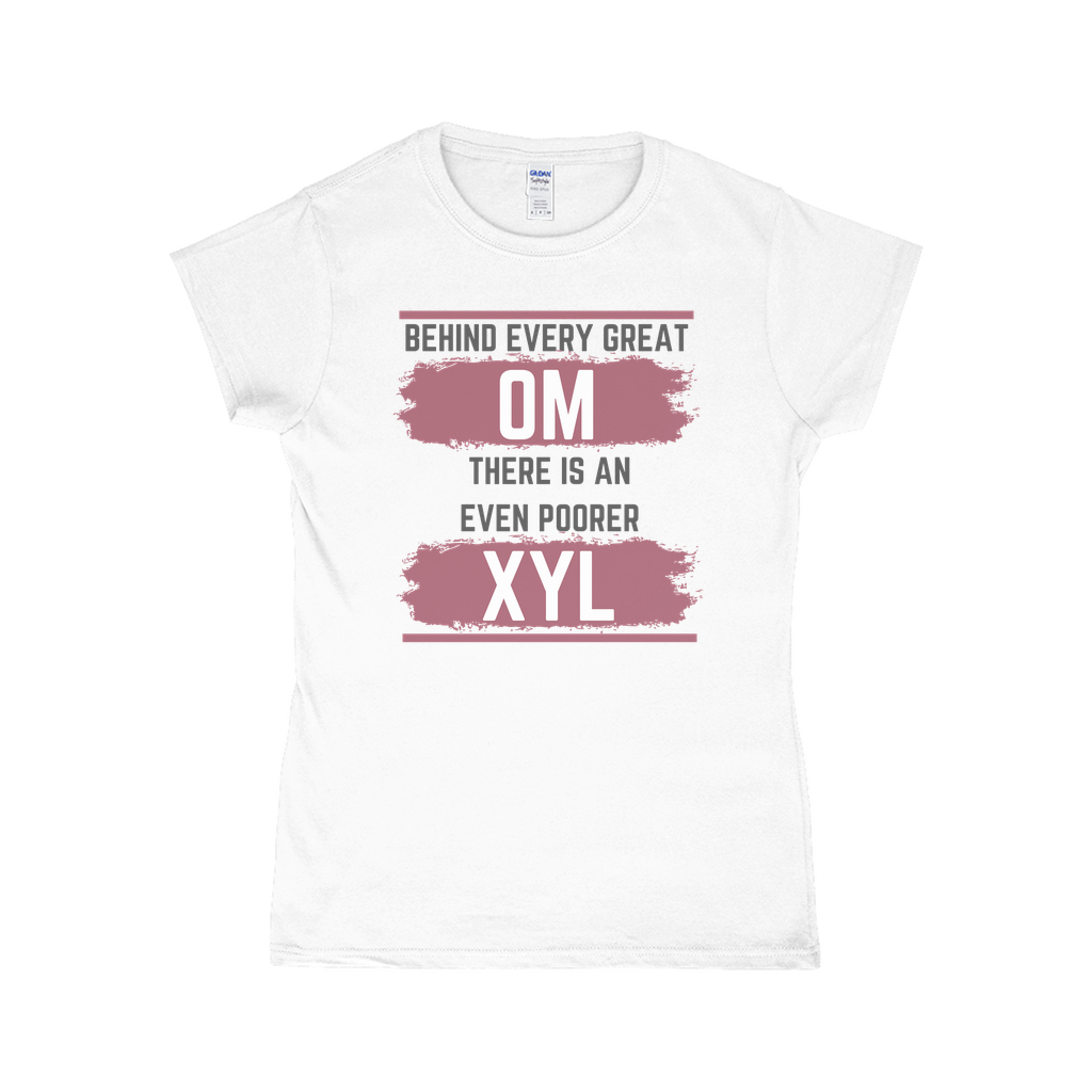 Behind Every Great OM XYL T-Shirt