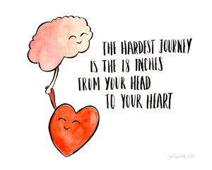 Hardest Journey 18 Inches Head To Heart • Art Print