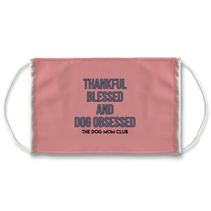 Thankful Blessed Dog Obsessed Sublimation Face Mask + 10 Replacement Filters