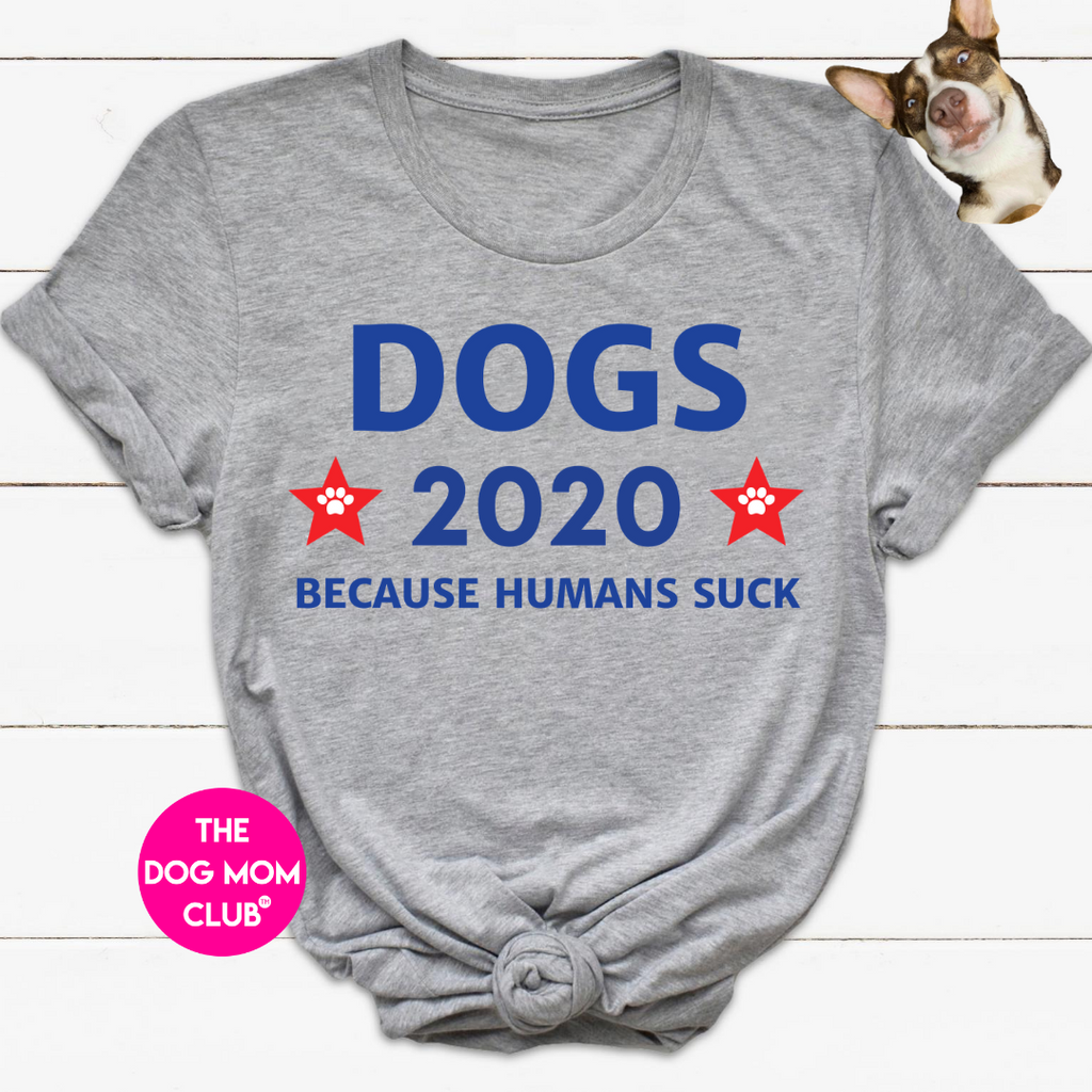This Tee Is For Ghost! <3 Dogs 2020 Because Humans Suck