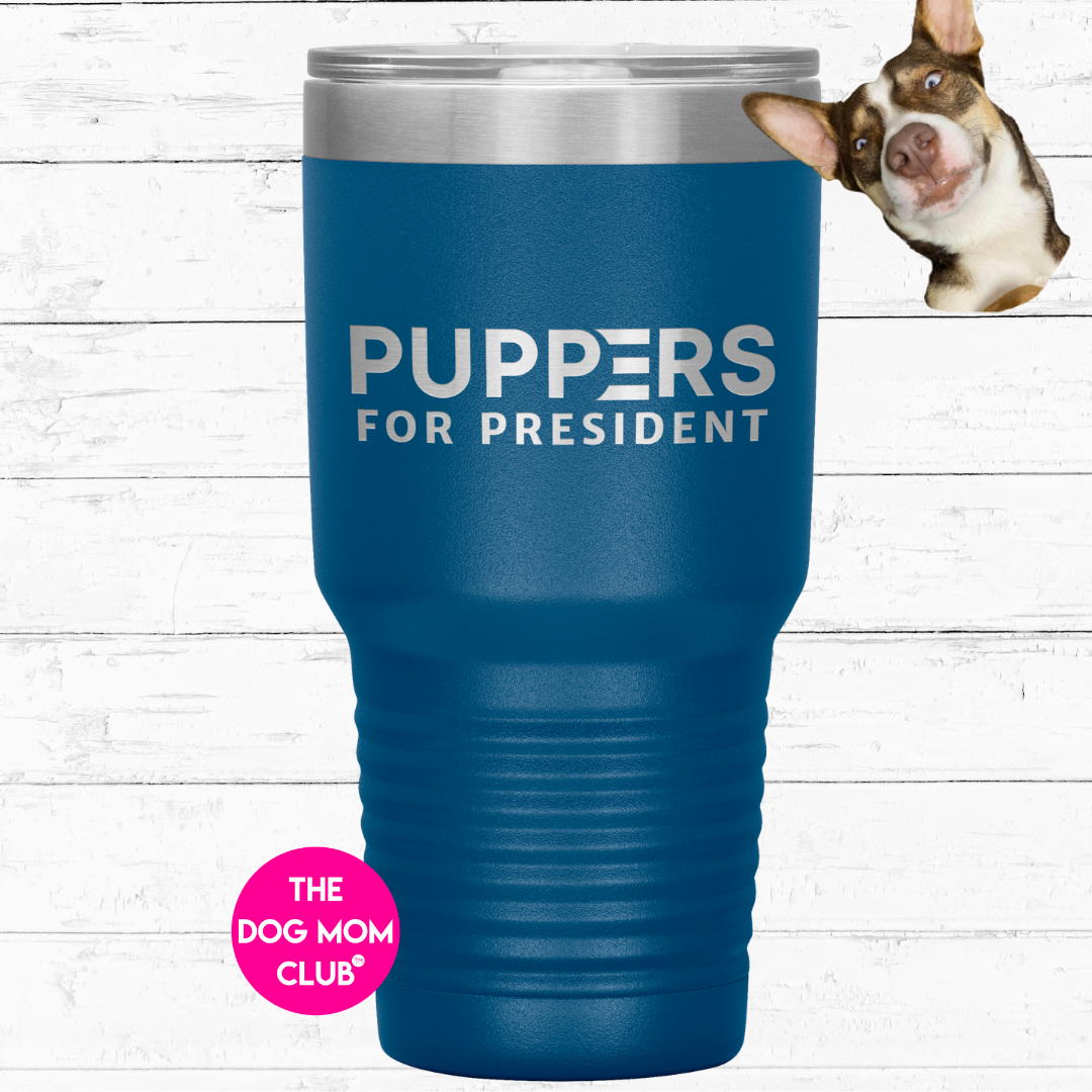 This Tumbler Is For Ghost <3 Puppers For President