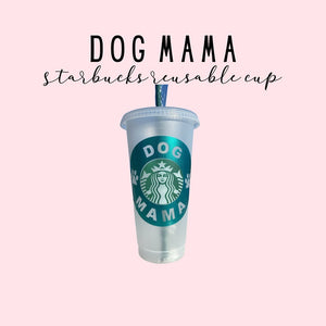 Limited Edition Starbucks Dog Mama Cup For Mooshi! <3