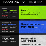 Paxahau TV Weekly Schedule - Nov. 24-27