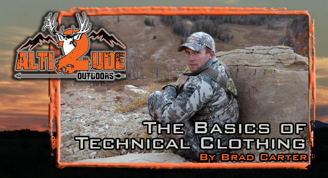 The Basics of Technical Clothing - by Brad Carter