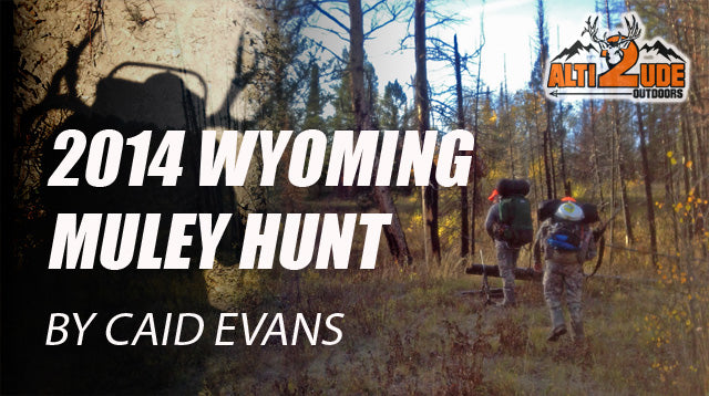 2014 Wyoming Muley Hunt - by Caid Evans