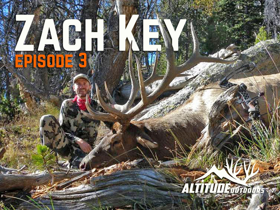 Podcast - Zach Key talks High Country Hunting - Episode 3