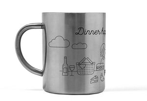 Dinner Happens Every Night Stainless Steel Mug