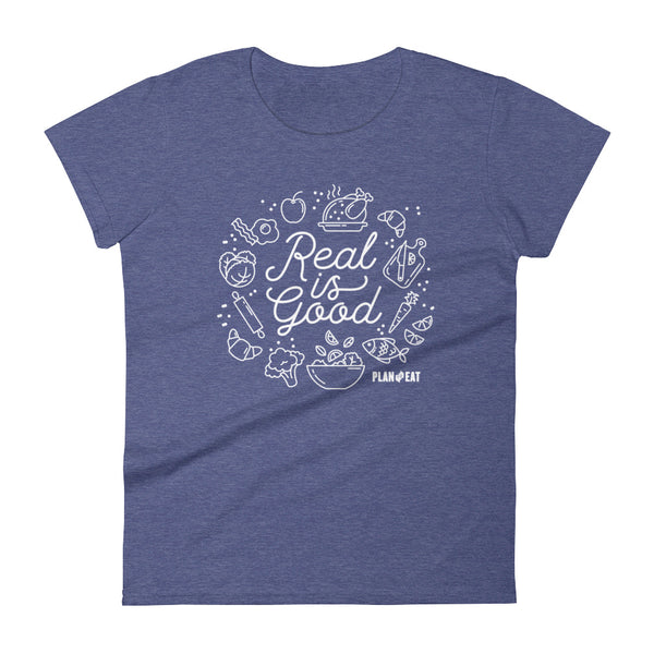 Real is Good Women's Short Sleeve T-Shirt