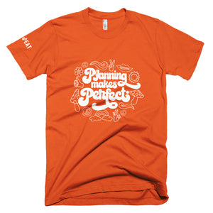 Planning Makes Perfect (funky) Unisex T-Shirt