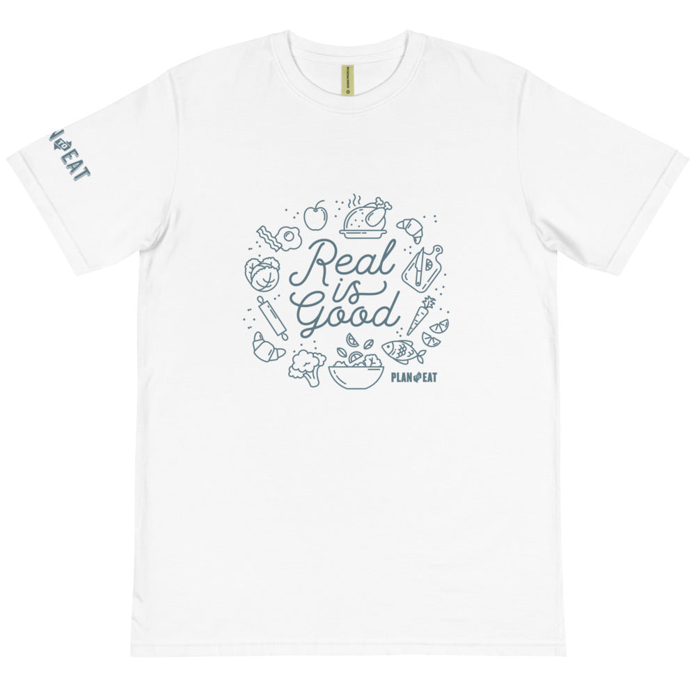Real is Good Organic Unisex T-Shirt