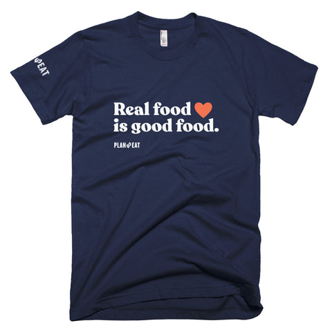 Real Food is Good Food Unisex T-Shirt