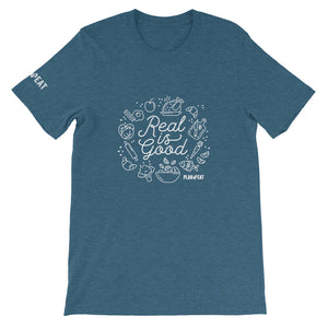 Real is Good Short-Sleeve Unisex T-Shirt