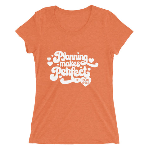 Planning Makes Perfect Women's T-shirt (Hearts)
