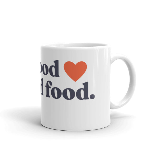 Real Food is Good Food Mug