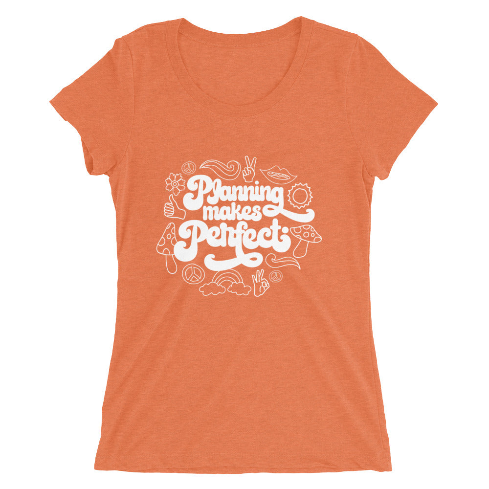 Planning Makes Perfect Women's T-shirt (funky)