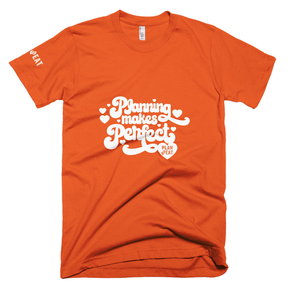 Planning Makes Perfect (hearts) Unisex T-Shirt
