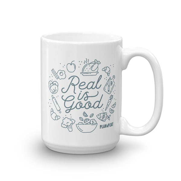 Real is Good Mug