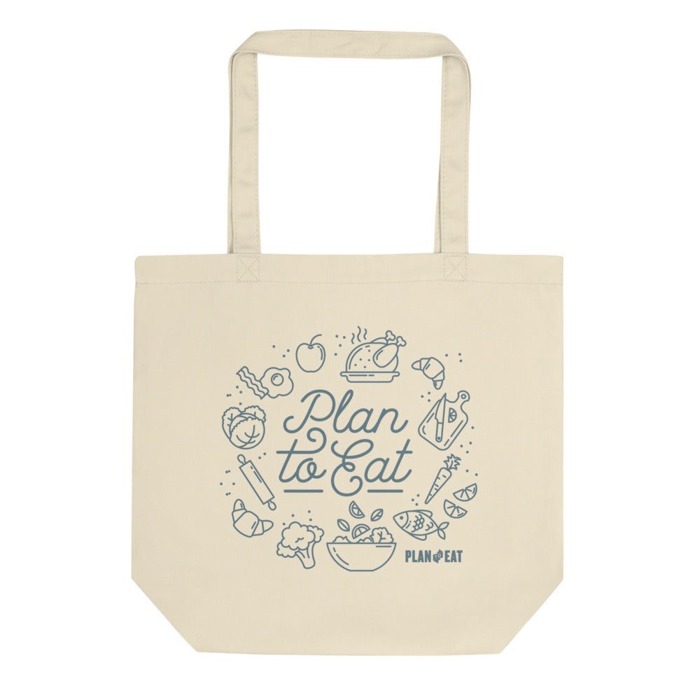 Plan to Eat Tote bag