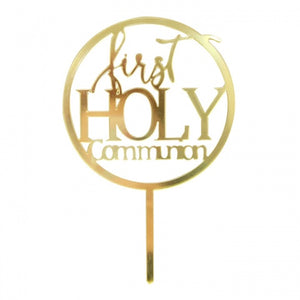 FIRST HOLY COMMUNION -GOLD MIRROR ACRYLIC TOPPER