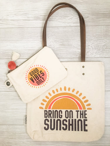 Good Vibes Only Canvas Pouch and Bring on the Sunshine Canvas Tote