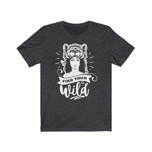 "Load image into Gallery viewer, ""Find Your Wild"" Short Sleeve Tee in Black/Dark Grey"