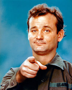 Bill Murray Quotes - Stripes - Chicks Dig Me