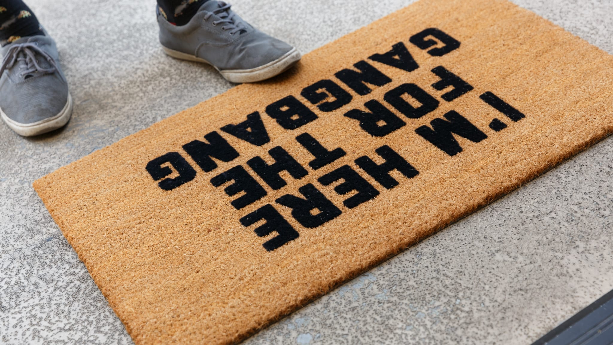 Here For The Gangbang Doormat. Double tap to zoom