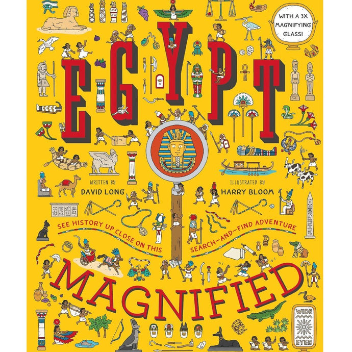 Egypt Magnified: With a 3x Magnifying Glass - Children's Hardback Book