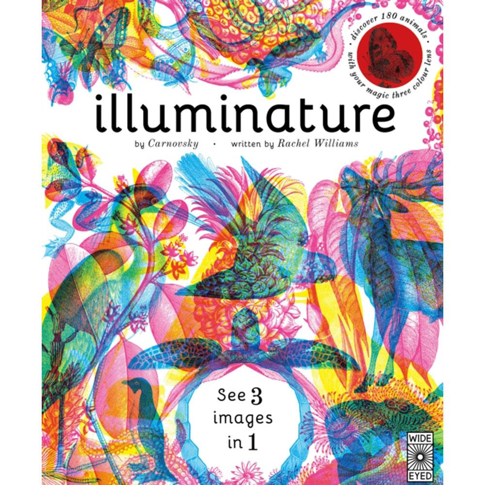 Illuminature: Discover 180 Animals With Your Magic Three Colour Lens - Children's Book