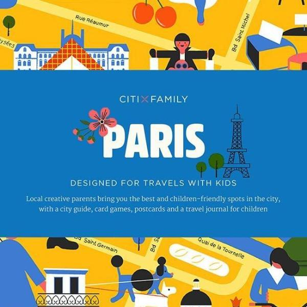 CITIxFamily City Guides - Paris: Designed for travels with kids