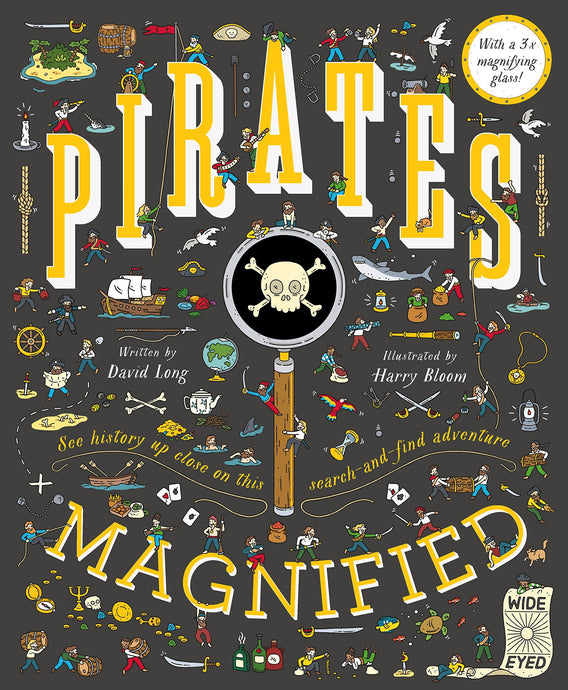 Pirates Magnified: With a 3x Magnifying Glass - Children's Hardback Book