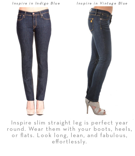 Inspire is a petite jean with a slim straight leg is perfect year round. Wear them with you boots heels or flats. Look long, lean and fabulous, effortlessly.