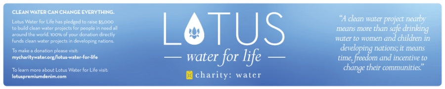 Lotus Premium Denim Lotus Water Charity Water