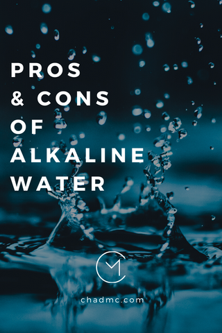 The Pros and Cons of Alkaline Water