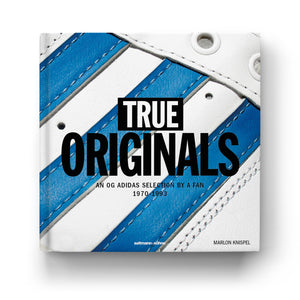 TRUE ORIGINALS | An OG adidas selection by a fan 1970–1993 | Marlon Knispel | seltmann+söhne - Charles & Marie