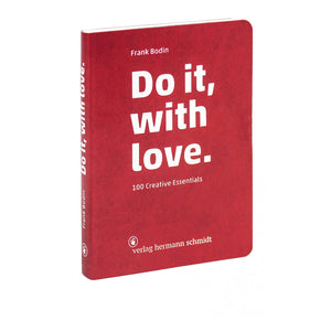 DO IT, WITH LOVE | BUCH | Frank Bodin | Hermann Schmidt Verlag