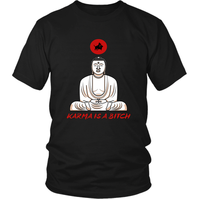 Karma is a Bitch Zen Tee