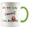WISDOM MUG - TOO SERIOUSLY