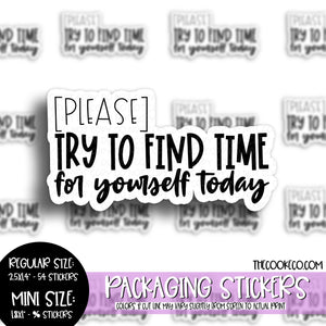Packaging Stickers | #BW0110 - FIND TIME FOR YOURSELF
