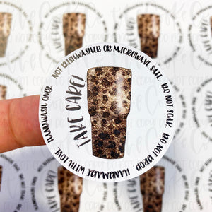 Packaging Stickers | #C0426 - TAKE CARE - TUMBLER CARE INSTRUCTIONS - LEOPARD