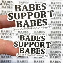 Load image into Gallery viewer, Packaging Stickers | #BW0001 - Babes Support Babes