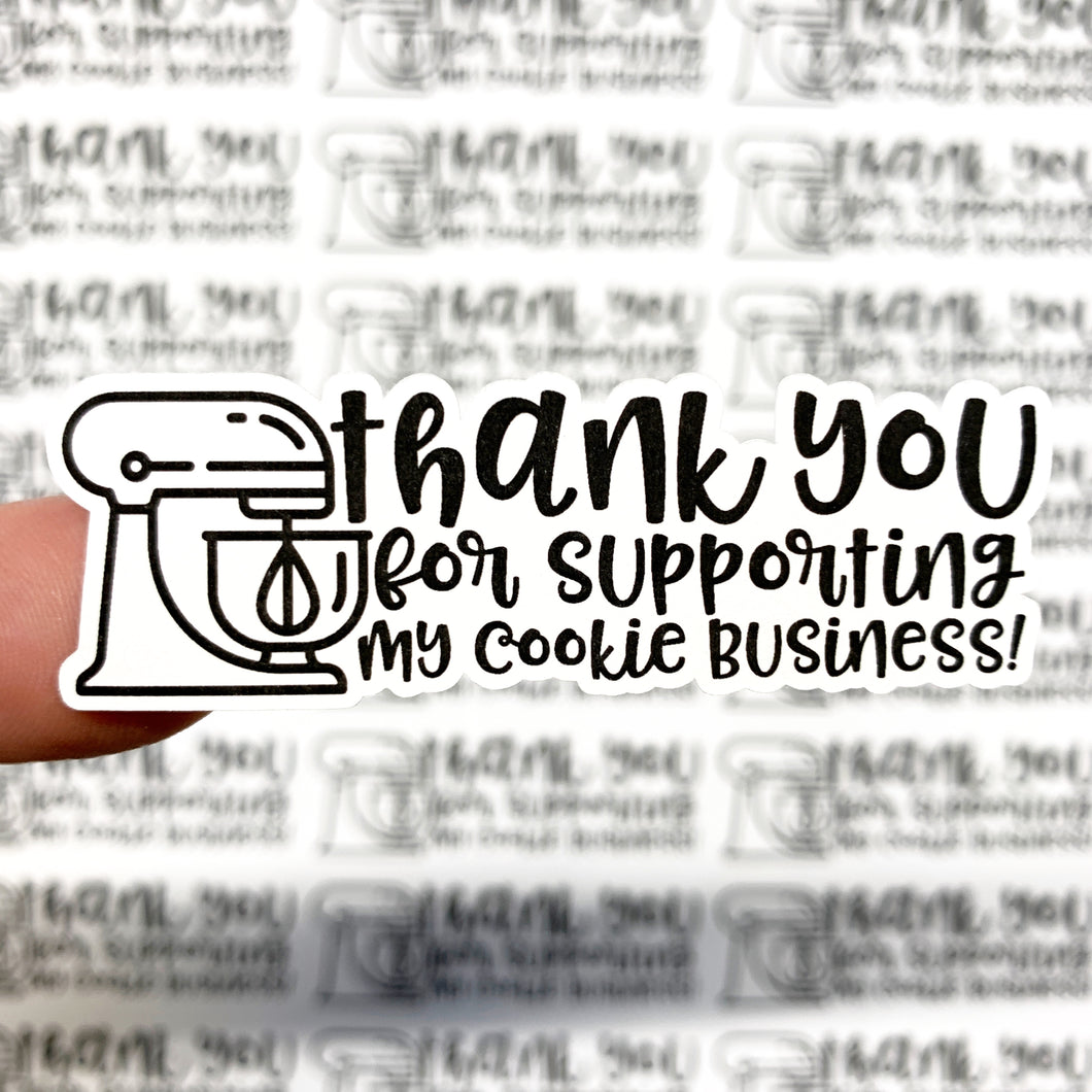 Packaging Stickers | #BW0041 - Thank You For Supporting My Cookie Business