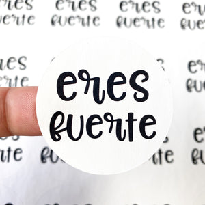 "Packaging Stickers | #SP0010 - ERES FUERTE - ""YOU ARE STRONG"""