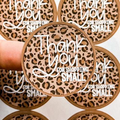 PTO Packaging Stickers | #C0636 - THANK YOU FOR SHOPPING SMALL LEOPARD