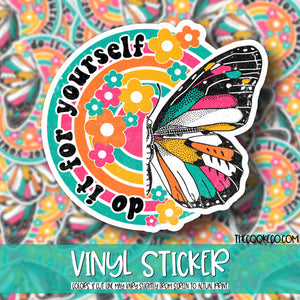 Vinyl Sticker | #V0138 - DO IT FOR YOURSELF BUTTERFLY