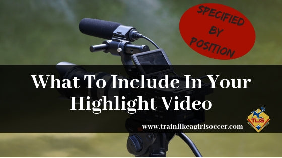 What To Include In Your Highlight Video
